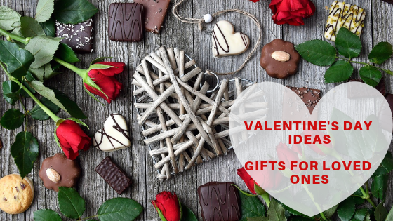 Valentine's Day Ideas – Gifts For Loved Ones
