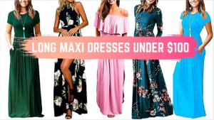 Long Maxi Dresses Under $100